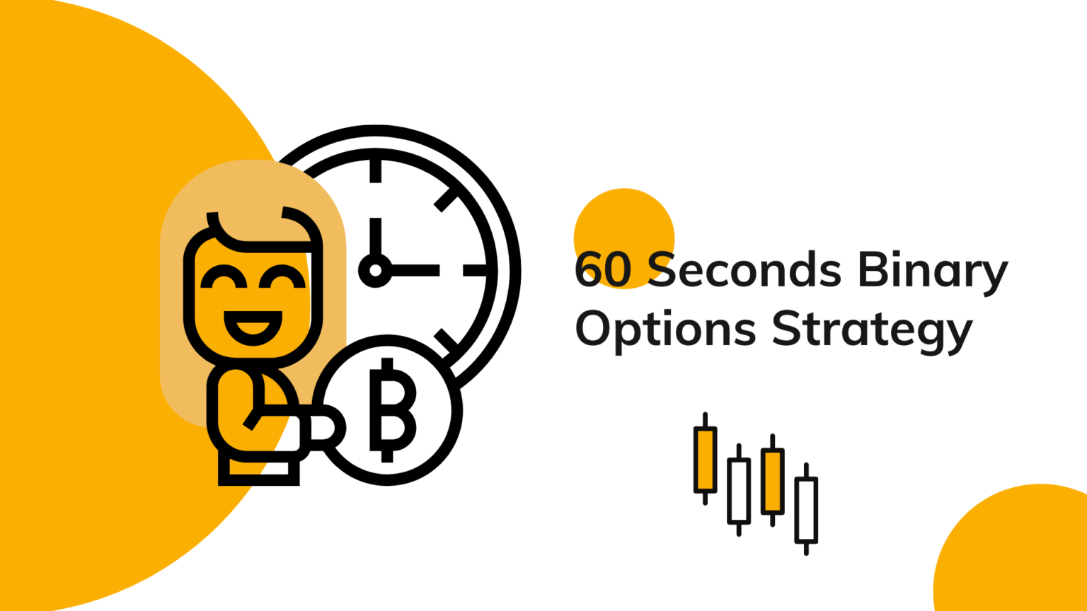 60 Seconds Binary Options Strategy