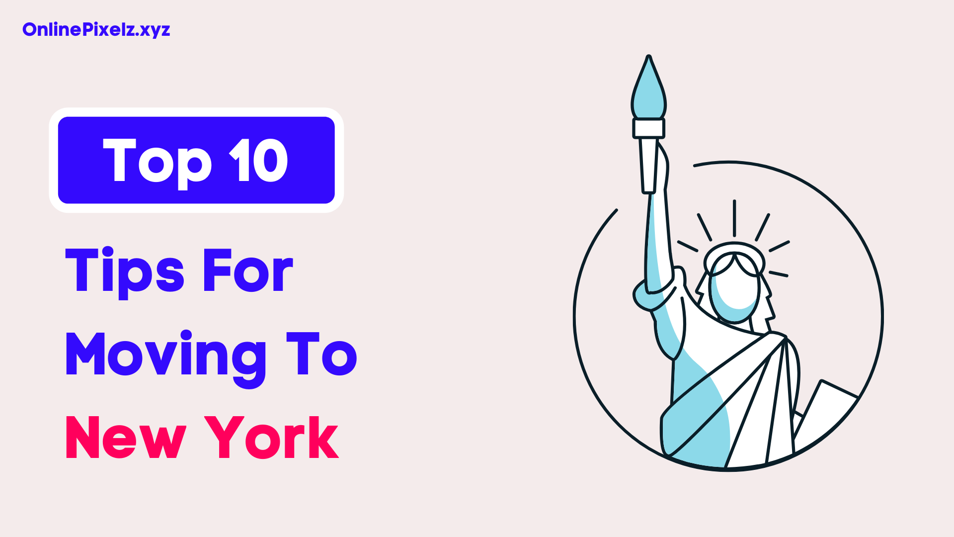 Tips For Moving To New York